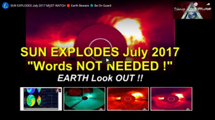 https://www.slaveplanet.net/index.php/planet-x-nibiru/285-massive-sun-eruption-july-2017-up-close-personal